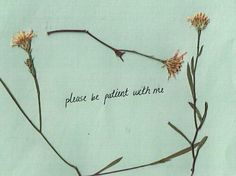 Image uploaded by fancx. Find images and videos about love, quotes and flowers on We Heart It - the app to get lost in what you love. The Words, Life Quotes Love, Me Quotes, Grunge Quotes, Sweet Quotes, Infj, Just For You, Love You, My Love