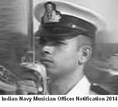 Apply for Permanent Commission of Indian Navy as Musician Officer. Read details at http://cdsexam.com/indian-navy-musician-officers-notification-july-2014/