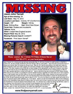 Found Jason Yarnall, Missing Colonie New York, http://2.bp.blogspot.com/-haIptIU_Sv8/T9_DHD3cxqI/AAAAAAAADz0/BGN-7lKLRk8/s1600/jasonyarnallposter2.jpg