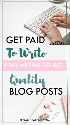Did you know there are online publications that will pay you for quality blog posts? Get Paid to Write Quality Blog Posts is self-guided, online writing and blogging course that will take a deep dive into the writing and submission techniques required to get paid for your blog posts. Actionable steps and exercises will improve your blog writing and pitching skills, so that you can work from home and become a paid freelance writer and blogger. #getpaidtowrite #freelancewriting