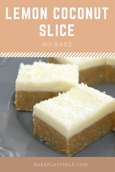 Lemon & Coconut Slice - New & Improved - Bake Play Smile Lemon Desserts, Lemon Recipes, Baking Recipes, Sweet Recipes, Dessert Recipes, Grandma's Recipes, Jello Desserts, Pastry Recipes, Fudge Recipes
