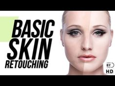 Photoshop Tutorial - Basic Skin Retouching - YouTube