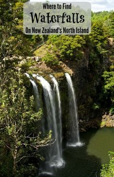 Where to find stunning waterfalls on the North Island of New Zealand