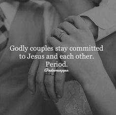 Godly couples stay committed to Jesus and each other. Period. {Adam Cappa quote}