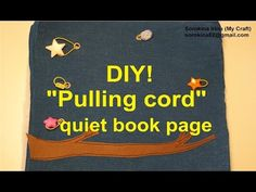 "DIY! ""Pulling cord"" quiet book page - YouTube"