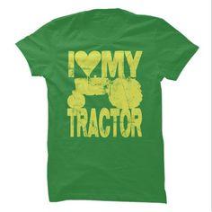 I Love My Tractor T-Shirts, Hoodies, Sweatshirts, Tee Shirts (19.99$ ==► Shopping Now!)