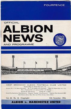 Vintage Football (soccer) Programme - West Bromwich Albion v Manchester United, 1964/65 season. Official programme from 1964/65 season, for the Division One fixture between West Bromwich Albion and Manchester United, which took place on 12th December 1964. Programme is in good