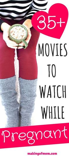Preparing for pregnancy? Here are 35 heart-warming movies to add to your playlist to get you through your first, second, or third trimester.