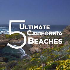 5 Ultimate California Beaches