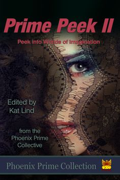 New from #phoenixprime! This collection is a wonderful mixture of genres & intriguing concepts. Our #indieauthors can cover all facets of fiction!https://loom.ly/9dOeTY8