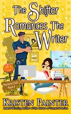 The Shifter Romances The Writer (Nocturne Falls, #6)