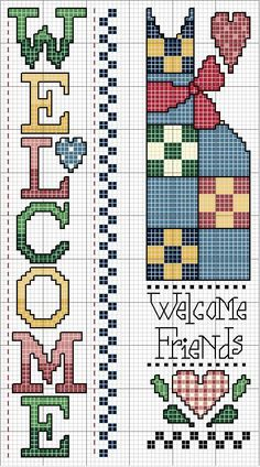 Cross-stitch Welcome.. no color chart, just use pattern chart colors as your guide.. or choose your own colors. Schema punto croce Welcome