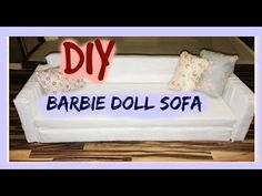 DIY: barbie doll sofa / dollhouse furniture - YouTube