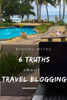 What are some of your misconceptions about travel blogging? Here are 6 truths about travel blogging.