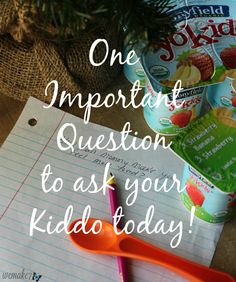 http://wemake7.com/one-important-question-to-ask-your-kiddos-today/