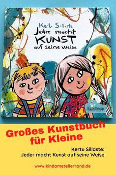 """Kertu Sillaste aus Estland bringt in ihrem Bilderbuch """"Jeder macht Kunst auf seine Weise"""" die Gegenwartskunst grandios auf den Punkt. Für Menschen ab 5 Peanuts Comics, Great Books, Time Travel, Full Stop, Parents, People"""