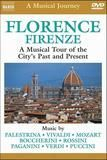 A Musical Journey: Florence - A Musical Tour of the City's Past and Present [DVD] [English] [1994]