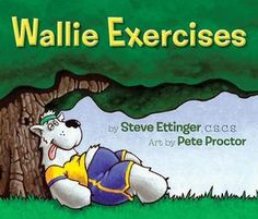 Wallie Exercises  by Steve Ettinger, C.S.C.S. about the importance of exercise, exercise terms, fun exercises like the shark squat, and a freebie for parents and teachers to print with pocket chart cards and work pages