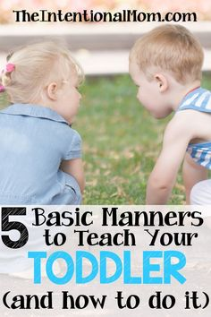 Teaching kids manners doesn't have to be complicated, and it is much easier if you start early. Here are what and how we teach manners to our toddlers