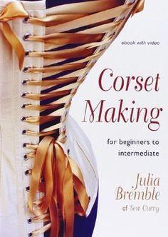 Corset Making: For Beginners to Intermediate von Julia Bremble http://www.amazon.de/dp/1906314233/ref=cm_sw_r_pi_dp_qumGub16MH94W