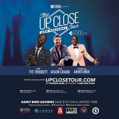 Don't Miss the Up Close & Personal Tour with Tye Tribbett, Jason Crabb and hosted by Akintunde! Sep 17th in Griffin, GA @ Griffin Assembly, Sep 18th in Augusta, GA @ Beulah Grove Baptist Church & Sep 20th in Hinesville, GA at Full Gospel Tabernacle.  Early Bird Savings! Save $10 For A Limited Time! For Tickets or More Info: www.UpCloseTour.com 800.965.9324