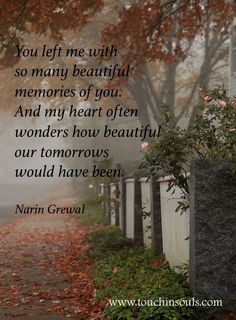 We never finished our journey together .........