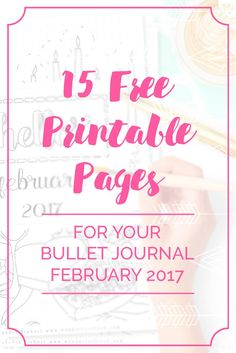 175Pages Strong Free Bullet Journal Printables Kit • February 2017. Including Habit Tracker, February Memories, Monthly Log and many more beautiful pages. // by Wundertastisch Design