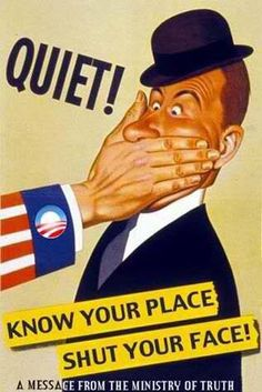 Quiet know your place shut your face | Anonymous ART of Revolution