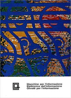 1969 da Egidio Bonfante per l'Olivetti nell'età dell'informazione e dell'elettronica.