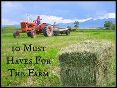 10 must haves for the farm