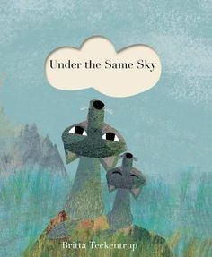 Under the Same Sky by Britta Teckentrup, available at Book Depository with free delivery worldwide. Realism In Literature, Literature Quotes, Yellow Cloud, New Children's Books, Kid Books, Book Stationery, Penguin Random House, Nonfiction Books, Book Activities