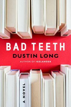 (Bad Teeth, Rex Bonomelli.)