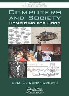 Computers And Society: Computing For Good PDF