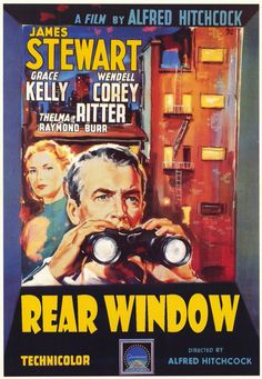 Rear Window Directed by Alfred Hitchcock Produced by Alfred Hitchcock Screenplay by John Michael Hayes Story by Cornell Woolrich Starring James Stewart Grace Kelly Wendell Corey Thelma Ritter Raymond Burr Music by Franz Waxman Release date(s) August 1954 Alfred Hitchcock, Hitchcock Film, Classic Movie Posters, Classic Films, Love Movie, Movie Tv, Movie Shelf, Film Mythique, Bon Film