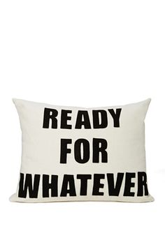 Ready for Whatever Pillow | Shop What's New at Nasty Gal