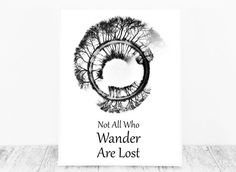 Not All Who Wander Are Lost Sign, Not All Who Wander Are Lost Print, Not All Who Wander are Lost Not All Who Wander Not All Those Who Wander