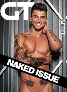 Gay Times Naked Issue: Jake Quickenden www.gtdigi.co.uk