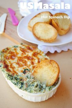 US Masala: Hot Cheesy Spinach Dip with Garlic Toast