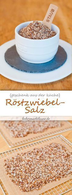 Röstzwiebel-Salz {dörrwoche An insanely aromatic salt that refines many dishes: roasted onion salt Comida Diy, Cuisines Diy, Kneading Dough, Roasted Onions, Party Buffet, Vegetable Drinks, Kitchen Gifts, Smart Kitchen, Spice Mixes