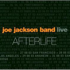 Live: Afterlife: Joe Jackson Band