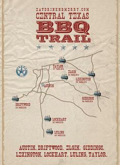 Central Texas BBQ Trail... great summer trip.