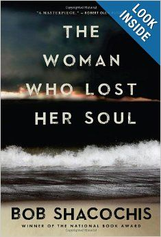 The Woman Who Lost Her Soul Renowned through four award-winning books for his gritty and revelatory visions of the Caribbean, Bob Shacochis returns to occupied Haiti in The Woman Who Lost Her Soul before sweeping across time and continents to unravel tangled knots of romance, espionage, and vengeance. In riveting prose, Shacochis builds a complex and disturbing story about the coming of age of America in a pre-9/11 world.