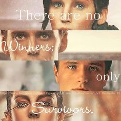 There are no winners only survivors. THG The hunger games, Catching Fire, Mockingjay . Katniss Everdeen, Peeta Mellark, Finnick Odair and Johanna Mason Hunger Games Memes, Hunger Games Fandom, The Hunger Games, Hunger Games Catching Fire, Hunger Games Trilogy, Catching Fire Quotes, Catching Fire Funny, Katniss Everdeen, Katniss And Peeta