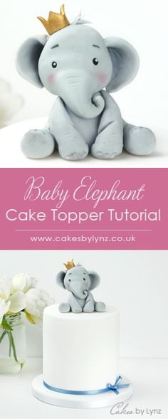 Baby Elephant Cake Topper Tutorial – Cakes by Lynz Elephant Birthday Cakes, Safari Birthday Cakes, Elephant Cake Toppers, Elephant Baby Shower Cake, Safari Cakes, Elephant Cakes, Birthday Cakes Girls Kids, Fondant Toppers, Fondant Figures Tutorial