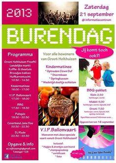 Hoezo #burendag? Dit is een geweldig evenement!  @GrootHolthuizen (gemeente #Zevenaar), daar wil je toch wonen! Op zaterdag 21 september is het Burendag 2013. Zondag 1 september 2013. via twitter @Anja Kuhn van.