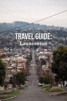 Travel Guide: Launceston, Tasmania