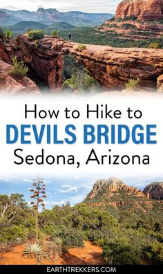 How to hike Devils Bridge in Sedona, Arizona. This is a beautiful, fun hike to do in Sedona. Standing on the arch is just icing on the cake. Sedona Arizona, Arizona Road Trip, Visit Arizona, Arizona Travel, Hiking In Arizona, Las Vegas Hotels, Solo Travel, Travel Usa, Usa Roadtrip