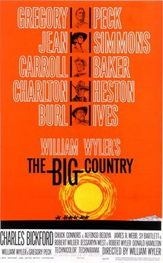 The Big Country Movie Poster x 40 Inches - x Style B -(Gregory Peck)(Jean Simmons)(Carroll Baker)(Charlton Heston) Western Film, Western Movies, Best Western, Saul Bass Posters, Film Posters, Jean Simmons, Gregory Peck, Big Country Movie, Monument Valley