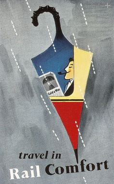 """Travel in Rail Comfort"" - poster issued c1955, designed by Hans Unger"