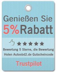 https://www.trustpilot.com/review/autoobd2.de  5% OFF for sharing reviews. 5 stars review is the best.